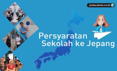 Persyaratan sekolah ke Jepang